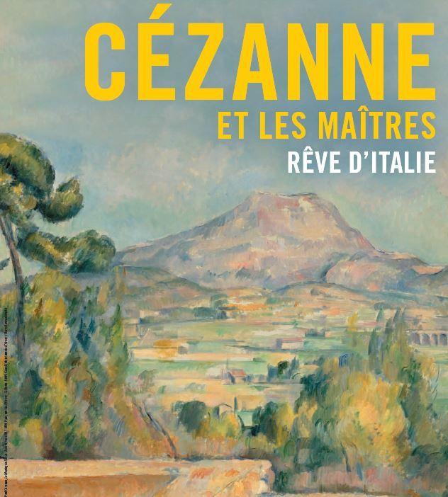 """""""Cézanne et les maîtres. Rêve d'Italie"""" : la leçon de l'Italie"""