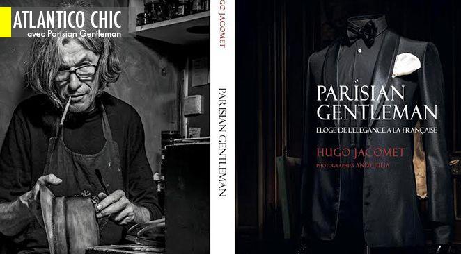 """Dédicace du livre """"Parisian Gentleman, Eloge de l'Elégance à la française"""" au Salon de l'Homme"""