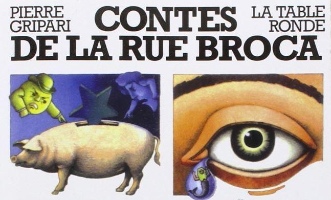 """Pierre Gripari a publié les """"Contes de la rue Broca"""" aux éditions La Table Ronde."""