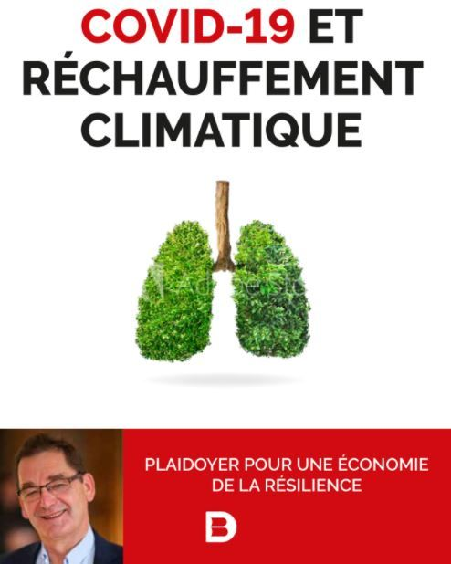 """""""Covid-19 et réchauffement climatique"""" de Christian de Perthuis : une analyse qui mérite un détour, comme tout témoignage sincère, mais avec ses limites"""