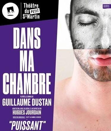"""""""Dans ma chambre"""", adaptation et mise en scène de Hugues Jourdain : very hard, mais remarquable"""