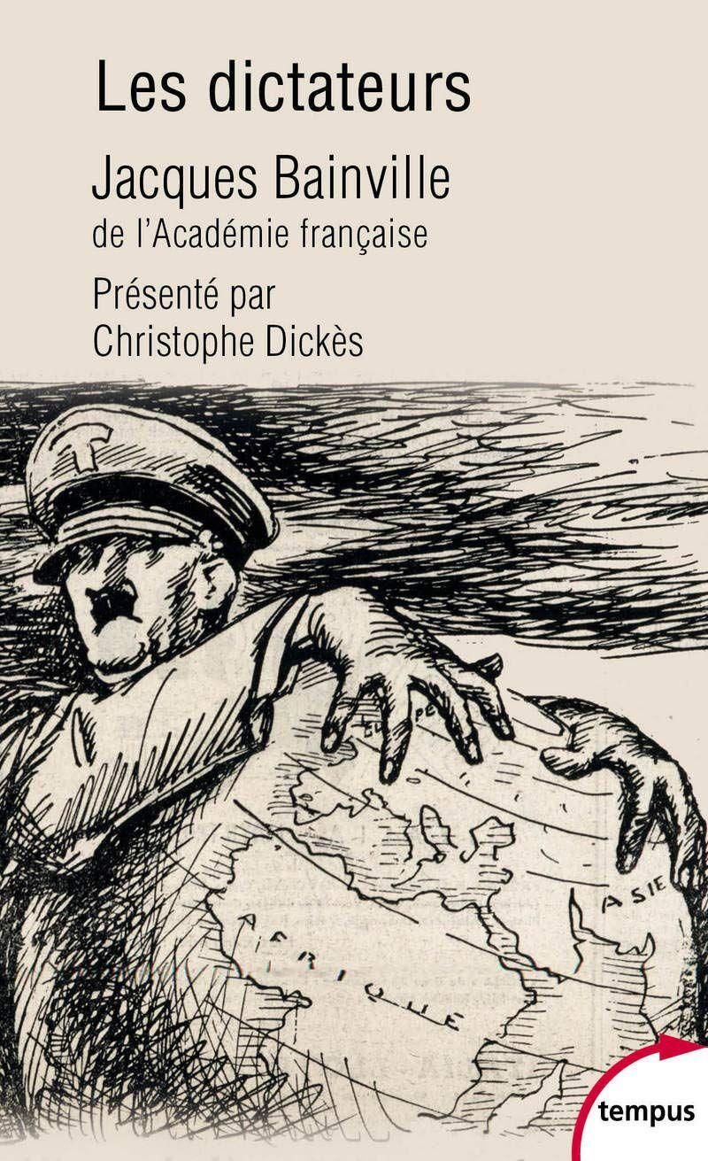 """""""LECTURES D'ETE"""": Notre sélection des meilleurs livres des 10 derniers mois, """"Les Dictateurs"""" de Jacques Bainville"""