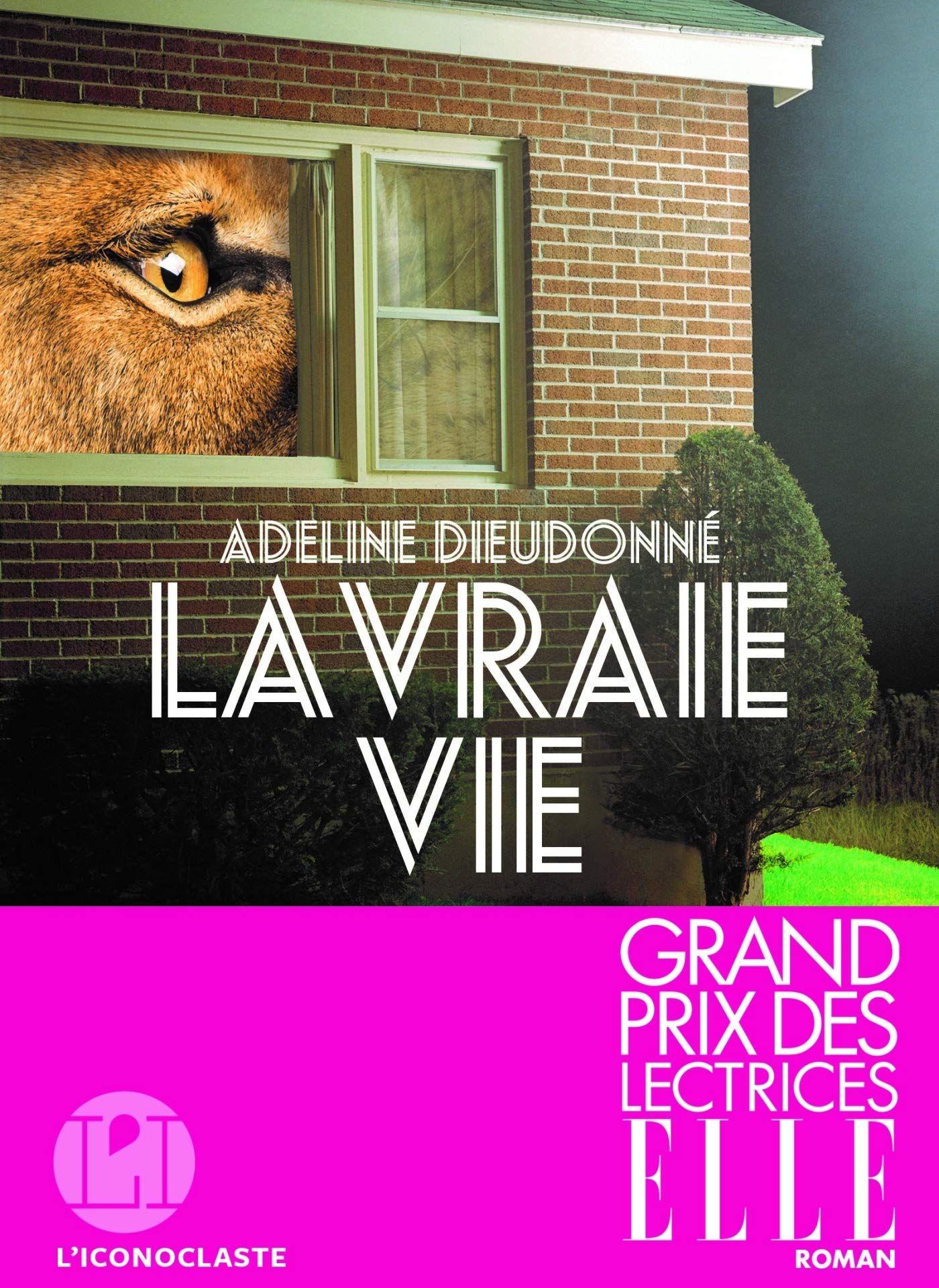 """""""LECTURES D'ETE"""": Notre sélection des meilleurs livres des 10 derniers mois, """"La vraie vie"""" d'Adeline Dieudonné"""