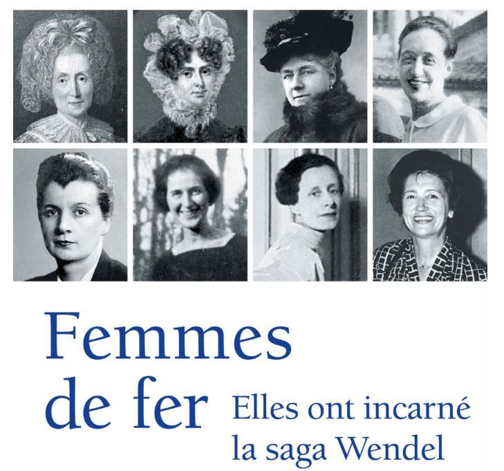 Alain Missoffe et Philippe Franchini, Femmes de fer elles ont incarné la saga Wendel