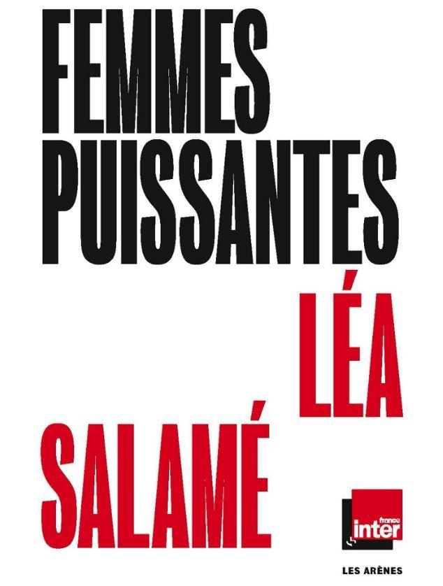 femmes puissantes Léa Salamé