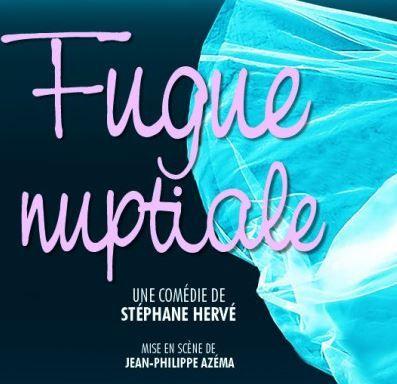 """La pièce de théâtre """"Fugue Nuptiale"""", de Stéphane Hervé, est à découvrir au Théâtre des Mathurins à Paris jusqu'au 24 juillet."""