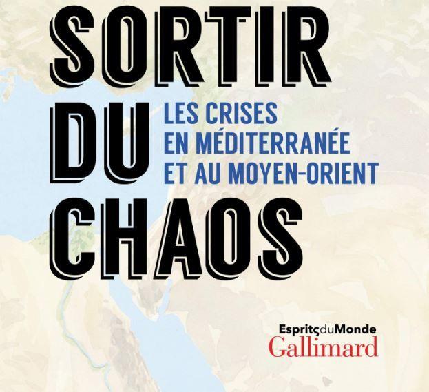 """""""Sortir du chaos"""" de Gilles Kepel : un ouvrage de référence"""