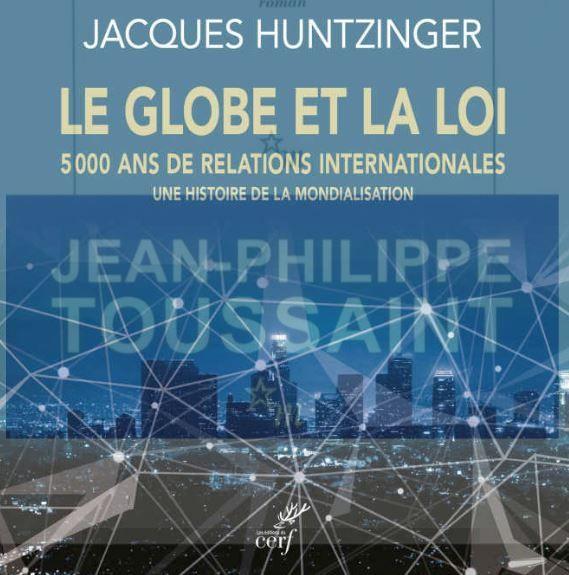 Le globe et la loi de Jacques Huntzinger