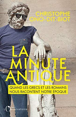 """""""La Minute antique"""", des excellentes courtes chroniques"""