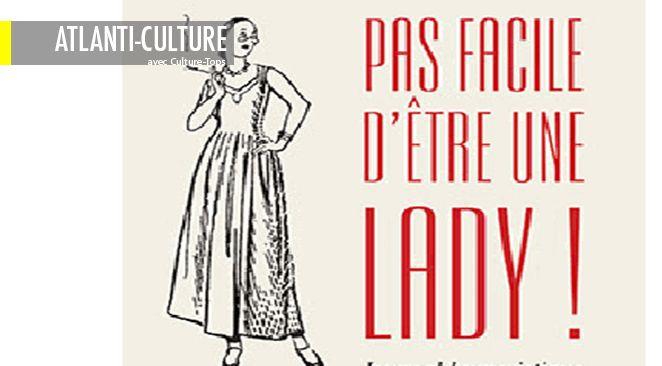 """""""Pas facile d'être une lady !"""", de  E.M Delafield, éditions Pavot - 224 pages."""