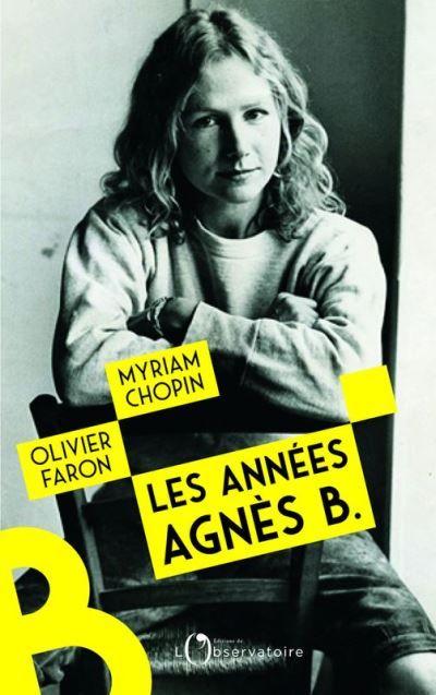 """""""Les années Agnès B."""" : le très beau portrait d'une femme aussi créative que libre"""
