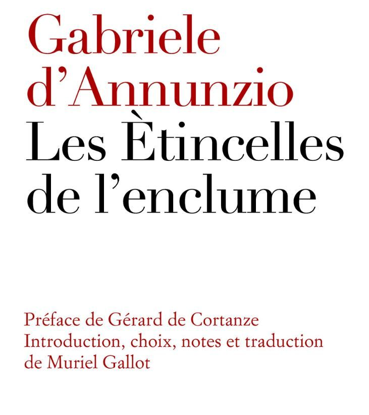 """Gabriele d'Annunzio a publié """"Les étincelles de l'enclume"""" dans le cadre des Cahiers de l'Hôtel de Galliffet."""