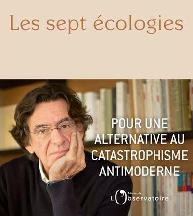 """Luc Ferry a publié """"Les sept écologies. Pour une alternative au catastrophisme antimoderne"""" aux Editions de l'Observatoire."""