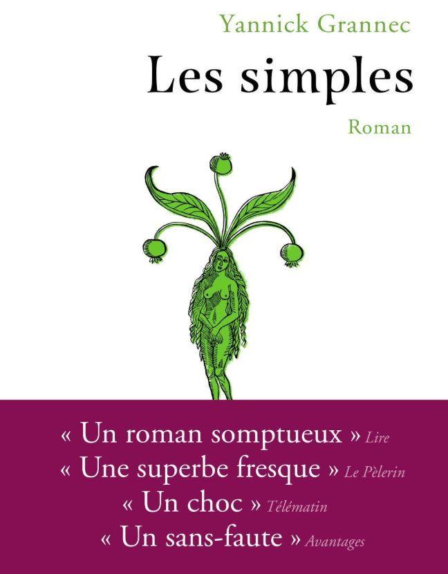 """""""Les Simples"""" de Yannick Grannec : XVIe siècle, un drame chez les Bénédictines. Un roman qu'on ne lâche pas"""