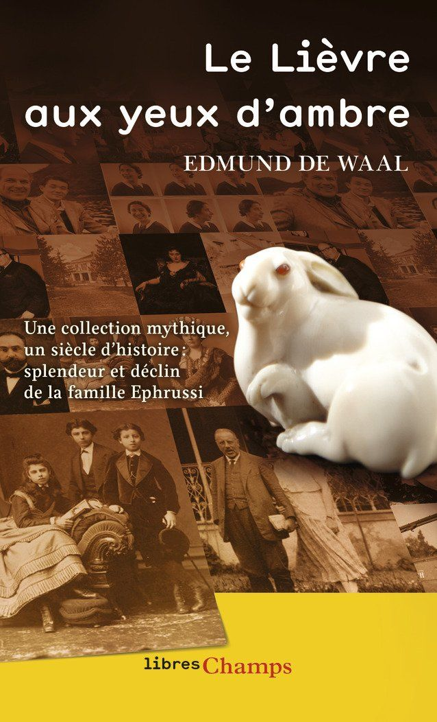 """""""Le lièvre aux yeux d'ambre"""" d'Edmund de Waal : la saga de la famille Ephrussi, un récit dynastique qui nous en apprend beaucoup sur une Europe disparue"""