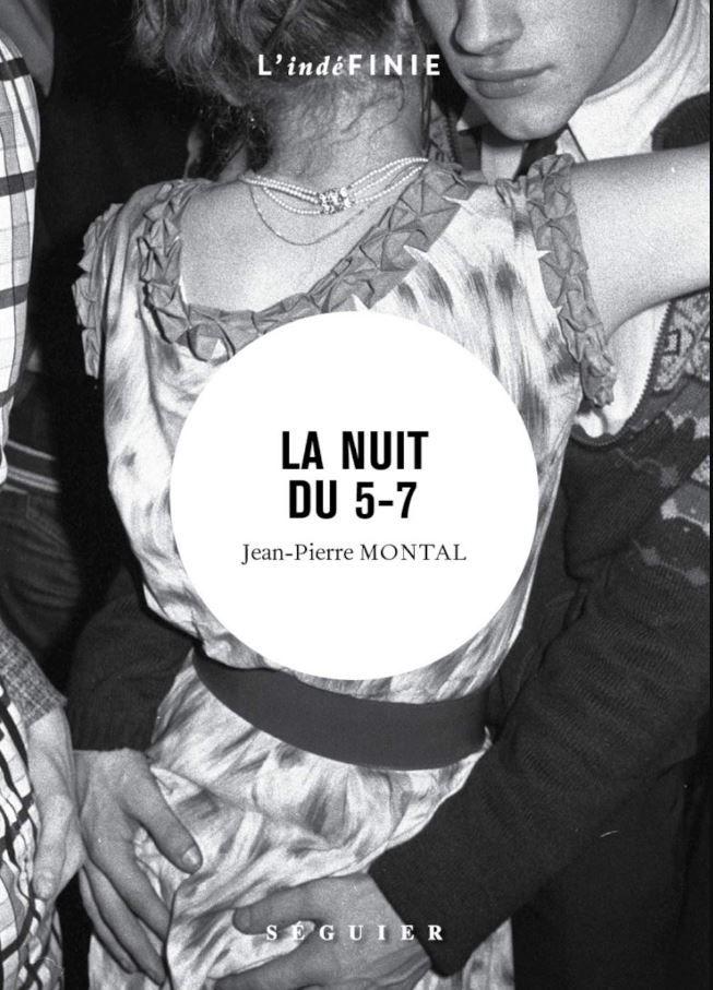 """""""La Nuit du 5-7"""" de Jean-Pierre Montal"""