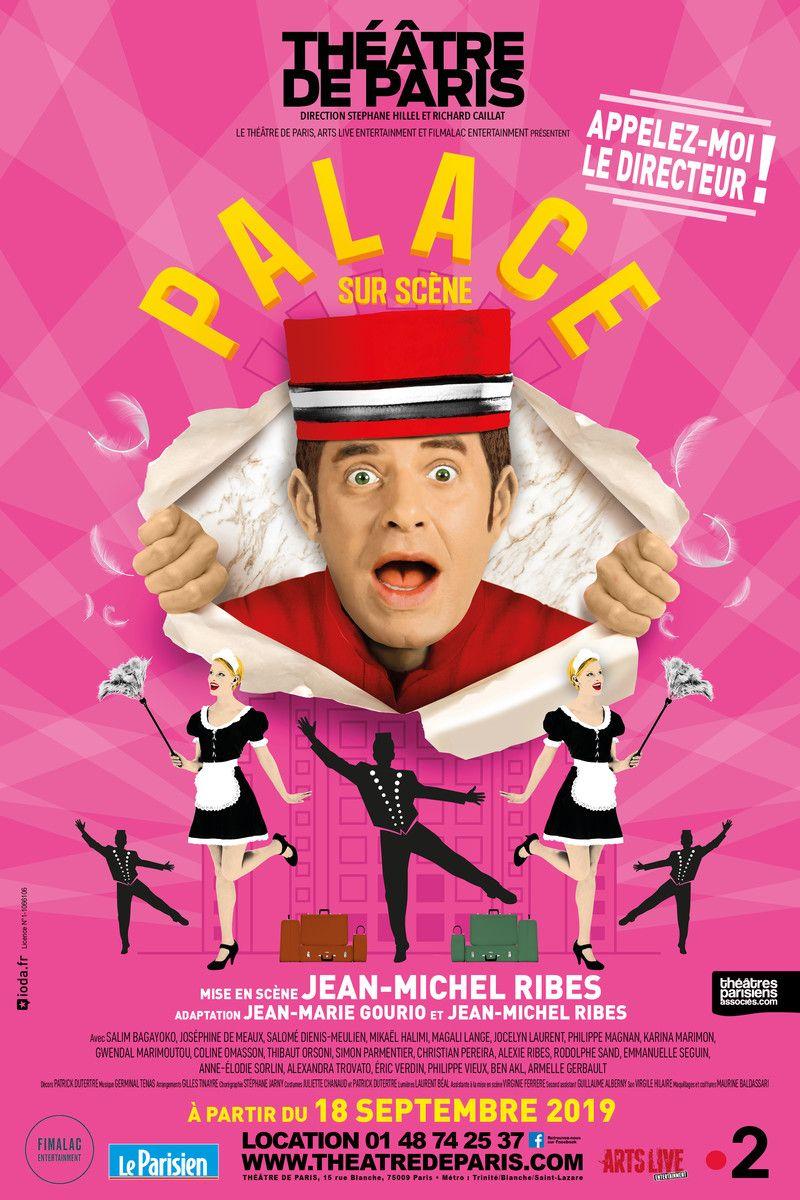 """""""Palace sur scène"""", mise en scène de Jean-Michel Ribes : avec panache !"""