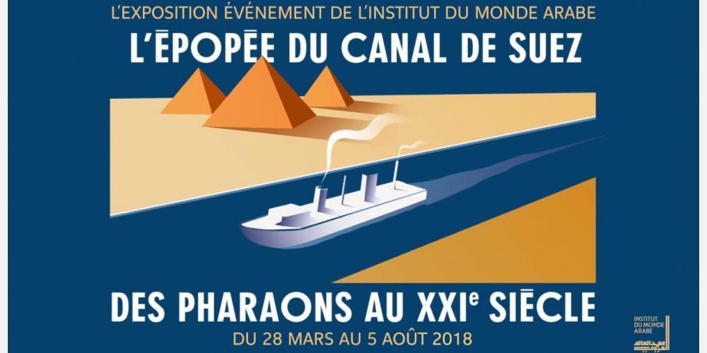 """Le coup de cœur de la semaine : """"L'épopée du canal de Suez"""", à l'Institut du monde arabe"""