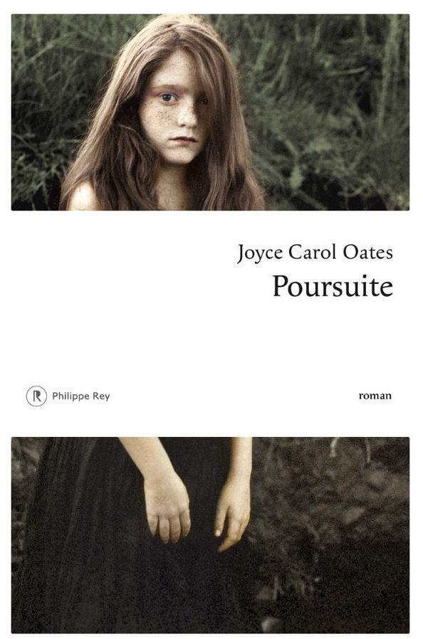 """Joyce Carol Oates a publié """"Poursuite"""" aux éditions Philippe Rey."""