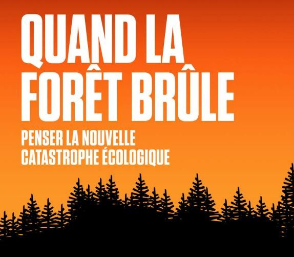 """Joëlle Zask a publié """"Quand la forêt brûle"""" aux éditions Premier Parallèle."""