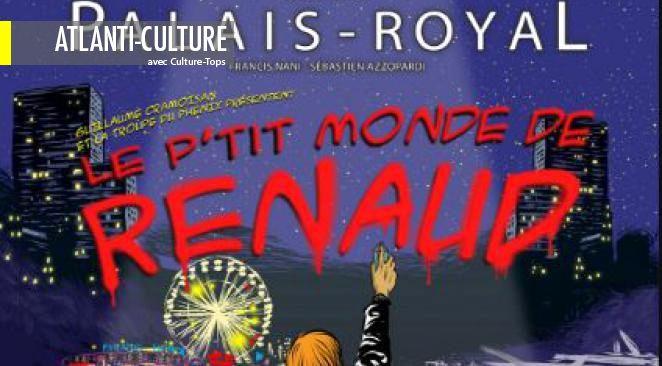 """Le p'tit monde de Renaud"" : un grand moment !"