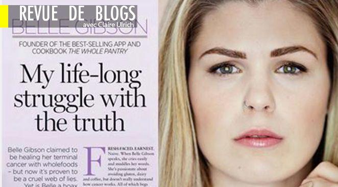 Belle Gibson a finalement dit la vérité sur son faux cancer.