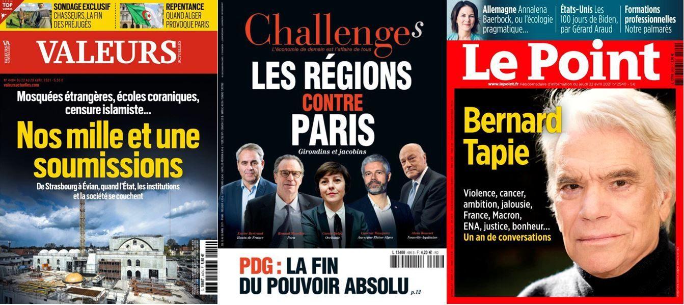 Bernard Tapie s'est confié à la rédaction du Point. Valeurs Actuelles revient cette semaine sur les soumissions face à l'islamisme et la lutte des régions contre Paris est en une de Challenges.