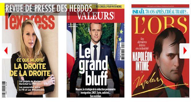 Wauquiez met Juppé sous surveillance, Retailleau met Fillon à distance; La sauveuse de la droite ? Patrick Buisson à l'assaut de Marion Maréchal Le Pen; L'Obs se demande si Israël a trahi l'idéal de sa fondation