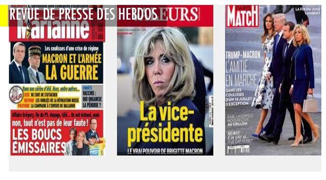La vice présidente : Brigitte Macron vue par Valeurs Actuelles ; la future droite : musclée, made in Laurent Wauquiez, culturelle made in Xavier Bertrand ; H/F : les couples 2017 en mode rancœur !