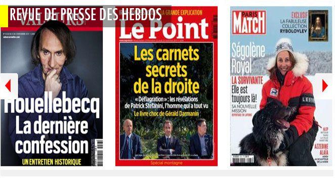 Houellebecq : les Français sont moins bêtes que les médias le croient ; Stefanini, les détails de son règlement de compte avec Fillon; Jo la menace ? L'étrange affirmation de Wauquiez sur Sarkozy; Ségolène Royal joue la Reine des Neiges dans Match