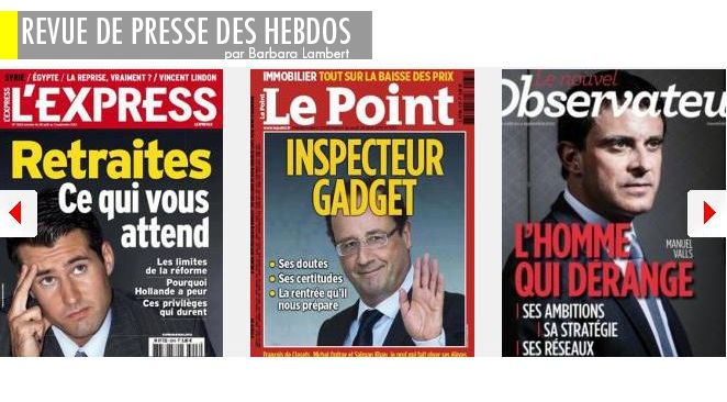 """Hollande : Inspecteur Gadget ou """"Monsieur Mieux-que-prévu""""?, Valls: super-héros ou Achille au talon d'argile?, Retraites: la réforme """"psychologique"""""""