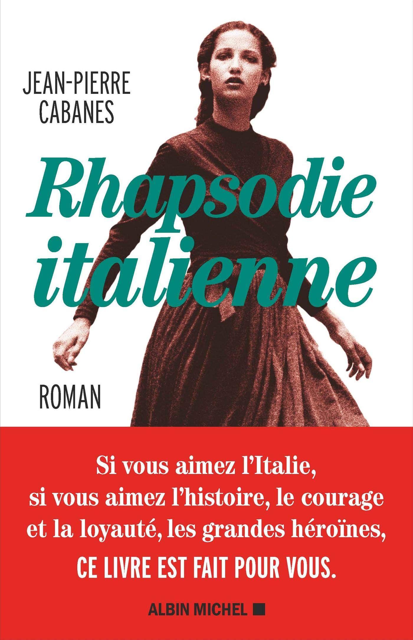 """""""Rhapsodie italienne"""" de Jean-Pierre Cabanes : une épopée historique en Italie fasciste"""