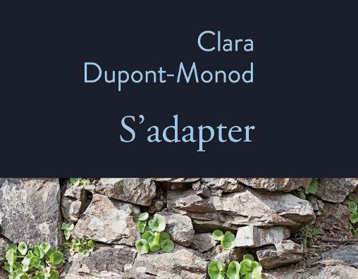 Le prix Femina a été décerné ce lundi 25 octobre à Clara Dupont-Monot pour son livre «S'adapter», publié aux éditions Stock.