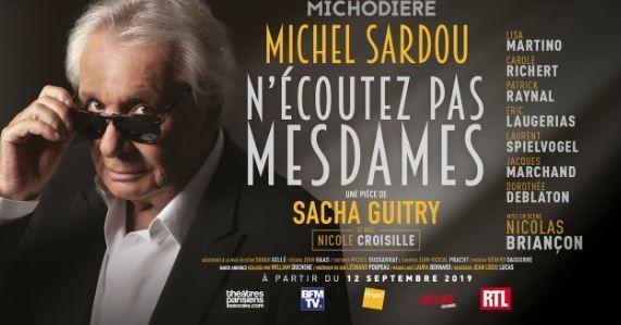 """Théâtre : """"N'écoutez pas mesdames"""" de Sacha Guitry : Ecoutez Mesdames … allez-y"""
