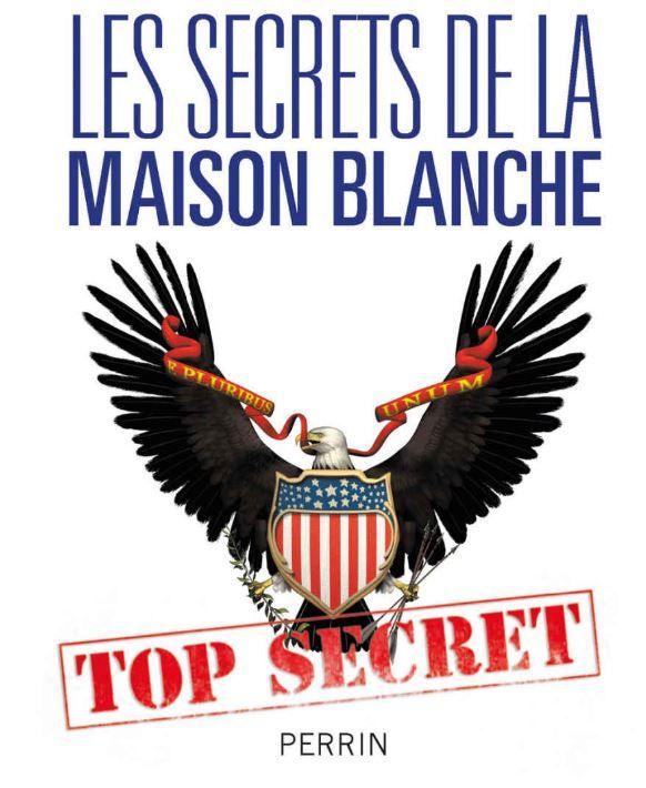 les secrets de la maison blanche nicole bacharan dominique simonnet