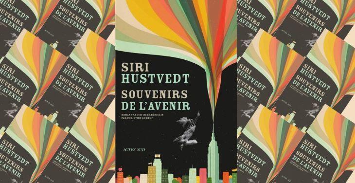 """Livre : """"Souvenirs de l'avenir"""" de Siri Husrvedt : Portrait autobiographique, un dialogue enchanteur entre hier et aujourd'hui"""