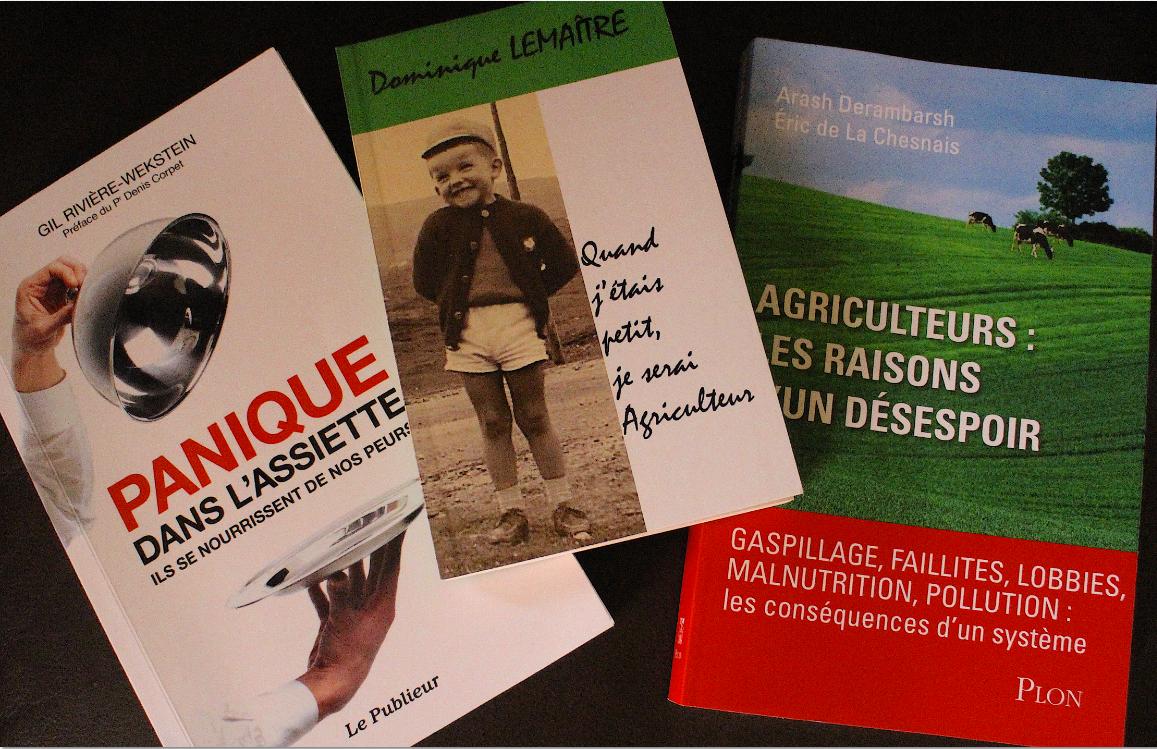 Trois livres pour saisir les arcanes de l'alimentation et de l'agriculture d'aujourd'hui