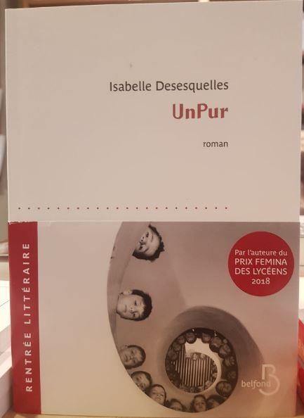 """Livre : """"Unpur"""" d'Isabelle Desesquelles : Un roman délicat et fort sur les liens indéfectibles entre jumeaux"""