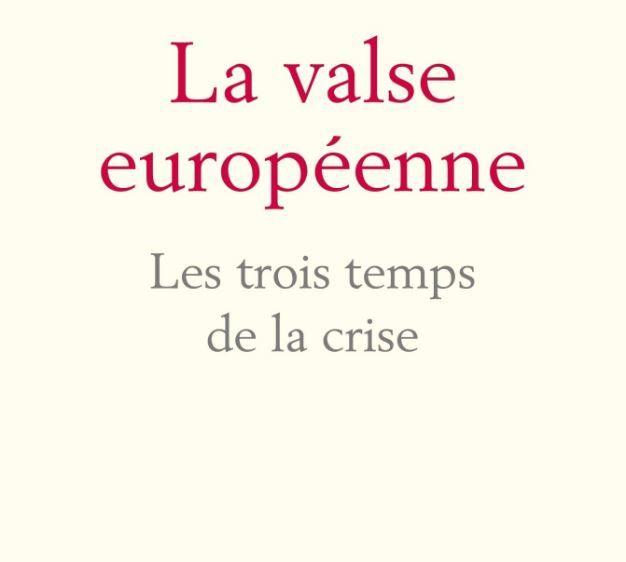 """Elie Cohen et Richard Robert ont publié """"La valse européenne"""" aux éditions Fayard."""